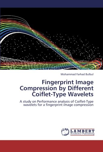 Fingerprint Image Compression by Different Coiflet-Type Wavelets: A study on Performance analysis of Coiflet-Type wavelets for a fingerprint image compression