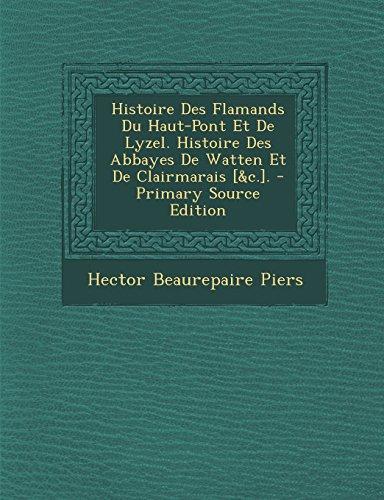 histoire-des-flamands-du-haut-pont-et-de-lyzel-histoire-des-abbayes-de-watten-et-de-clairmarais-c