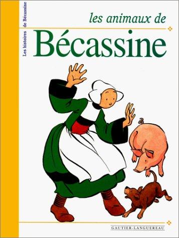 Les Animaux de Bécassine par (Relié - May 1, 1999)