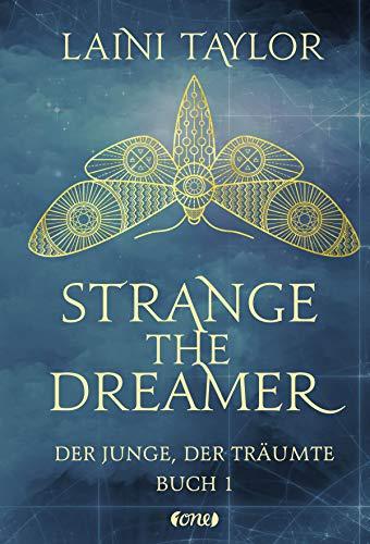 Strange the Dreamer - Der Junge, der träumte: Buch 1 von [Taylor, Laini]