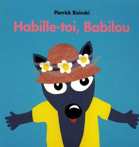"<a href=""/node/14251"">Habille-toi, Babilou</a>"