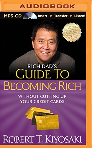 Rich Dad's Guide to Becoming Rich Without Cutting Up Your Credit Cards (Mp3 Amazon Credit)