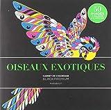 Black Premium - Oiseaux exotiques