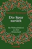 Die Spur zurück: Ein Weihnachtskrimi aus dem Münsterland