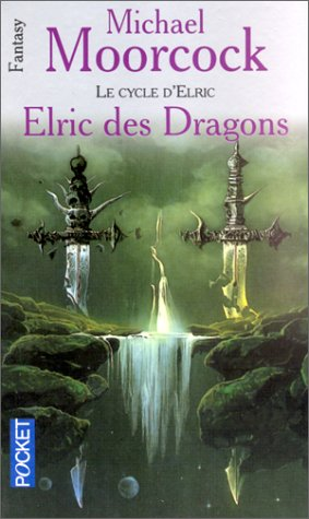 Le Cycle d'Elric : Elric des dragons
