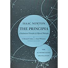 The Principia: The Authoritative Translation: Mathematical Principles of Natural Philosophy