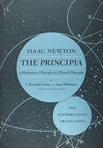 Principia: The Authoritative Translation: Mathematical Principles of Natural Philosophy
