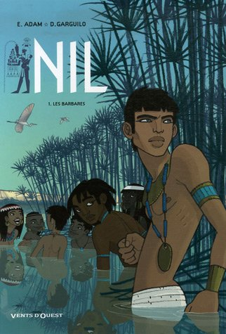 Nil, Tome 1 : Les barbares