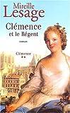 Clémence, tome 2 : Clémence et le Régent