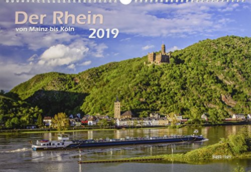 Der Rhein von Mainz bis Köln 2019 Bildkalender A3 cm Spiralbindung