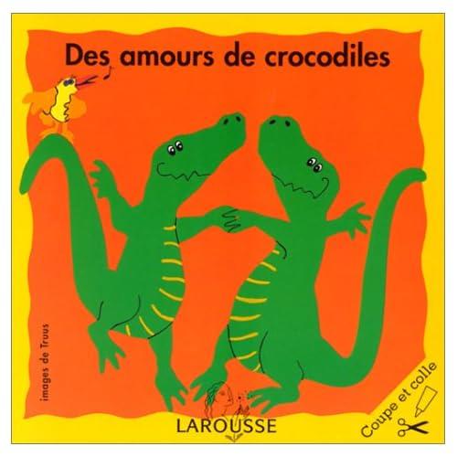Des Amours de crocodiles. Le Pull de Madame Mouton. La Cuisine de Monsieur Lapin. Le Jardin de papa Ours. 4 exemplaires de coupe et colle