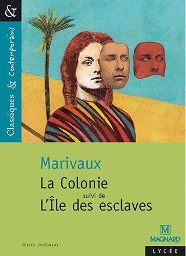 La Colonie suivi de L'Île des esclaves