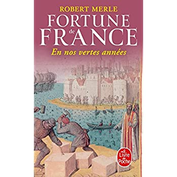 Fortune de France, tome 2 : En nos vertes années