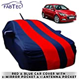 Fabtec Car Body Cover for Hyundai Elite I20 with Mirror Antenna Pocket, Storage Bag (Red & Blue)