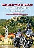 Zwischen Wien & Passau mit dem Motorrad unterwegs