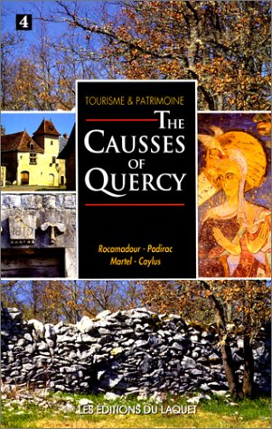 The Causses of Quercy - Rocamadour - (en anglais)