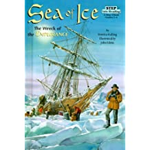 Sea of Ice: The Wreck of the Endurance (Step Into Reading: A Step 4 Book)