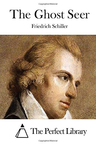The Ghost Seer by Friedrich Schiller (2015-05-07)