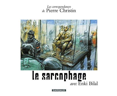 Le sarcophage par Pierre Christin, Enki Bilal