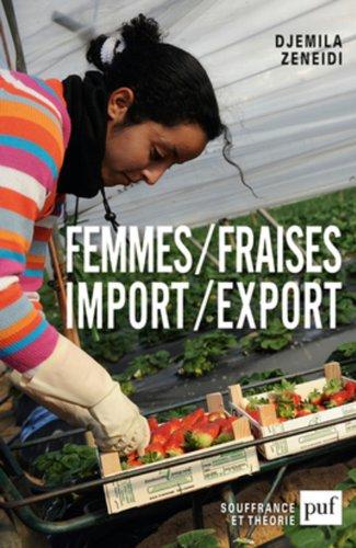 Femmes/fraises. Import/export par Djemila Zeneidi