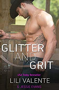 Glitter and Grit (Lonesome Point Texas Book 5) by [Valente, Lili, Evans, Jessie]