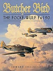 Butcher Bird: The Focke-Wulf Fw 190