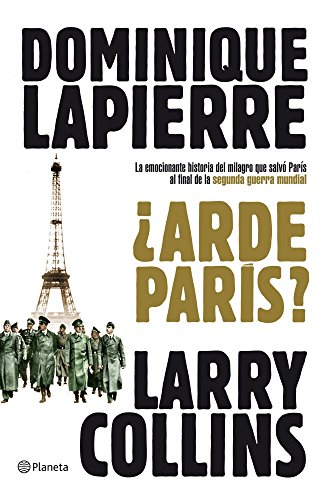 ¿Arde París? (Planeta Internacional)