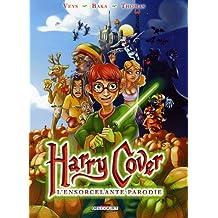 Harry Cover, Tome 1 : L'ensorcelante parodie