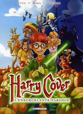 Harry Cover, Tome 1 : L'ensorcelante parodie