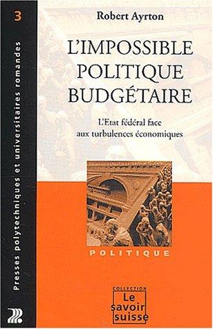 L'Impossible Politique Budgetaire