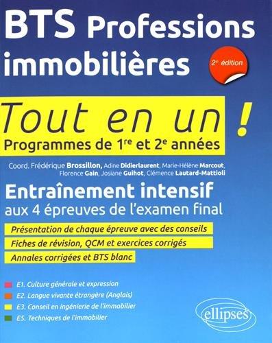 Bts Professions Immobilieres 2e Édition Programmes de 1re et 2e Annees par Frédérique Brossillon (coord.)