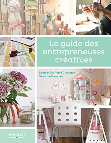 Le guide des entrepreneuses cratives