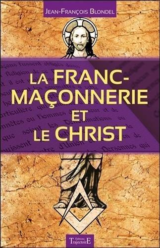 La Franc-maonnerie et le Christ