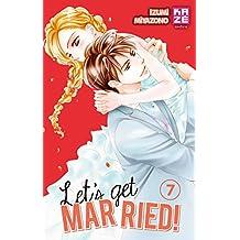 Let's get married ! Vol. 7