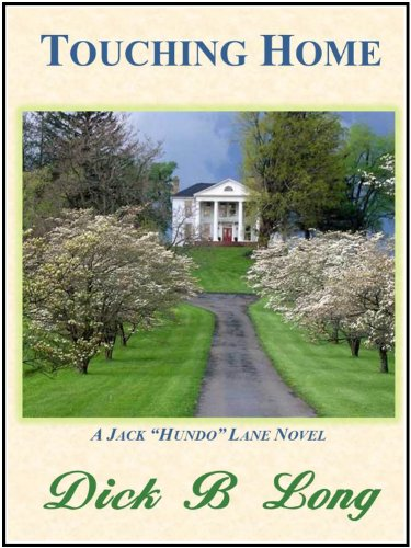 Touching Home: A Jack \'Hundo\' Lane Book (English Edition)