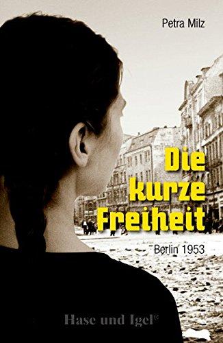 Buchseite und Rezensionen zu 'Die kurze Freiheit' von Petra Milz