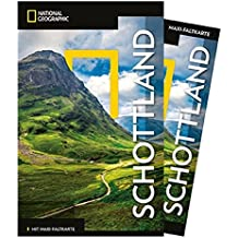 National Geographic Reiseführer Schottland: Reisen nach Schottland mit Karte, Geheimtipps und allen Sehenswürdigkeiten wie Highlands, Loch Ness, Ben ... Lomond und Edinburgh Castle. (NG_Traveller)