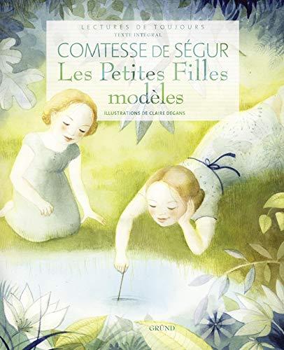 Les Petites Filles Modèles par Sophie Comtesse De SEGUR