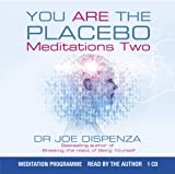 You are the Placebo Meditation: Volume 2: Changing One Belief and Perception