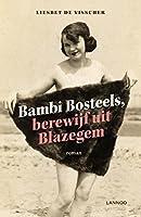 Liesbet De Visscher schrijft ongeremd over ongerijmde personages waar je onmogelijk niet van kunt houden Onwerelds, ongeschoold en een tikkeltje onaangepast zijn de inwoners van Blazegem. Dronkenschap en losbandigheid: het dorp loopt er van over. Bam...