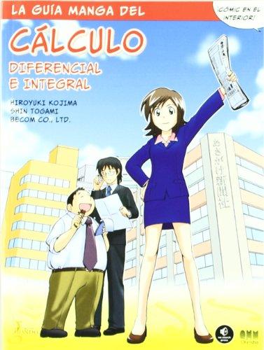 La guía manga de cálculo diferencial e integral (Manga educativo) por VV.AA