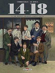 """Afficher """"quatorze dix-huit 14-18 n° 1<br /> petit soldat (Le)"""""""