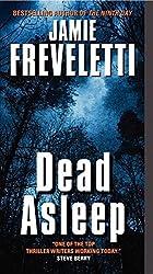 Dead Asleep by Jamie Freveletti (2012-10-30)