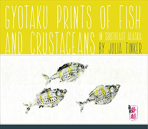 Gyotaku Prints of Fish and Crustaceans of Southeast Alaska - Gyotaku Fish Prints