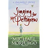 Singing for Mrs Pettigrew: A Storymaker's Journey