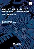 Taller de Arduino: Un enfoque práctico para principiantes