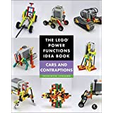 The LEGO® Power Functions Idea Book,  Vol. 2: Cars and Contraptions (Lego Power Functions Idea Bk 2)
