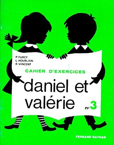 Daniel et Valrie, CP exercices, 3e livret