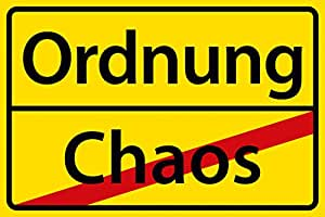 ordnung schild 684 ordnung chaos 29 5cm 20cm 2mm ohne befestigung baumarkt. Black Bedroom Furniture Sets. Home Design Ideas