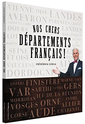 Nos chers départements français ! par Frederick Gersal
